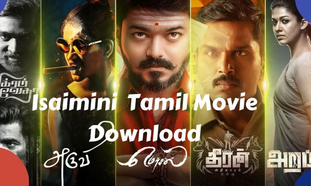 Isaimini Movies 2020: HD Tamil Movies Download Isaimini