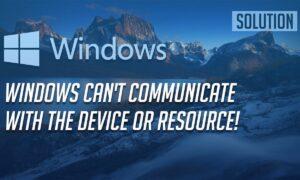 """Fix """"Windows can't communicate"""